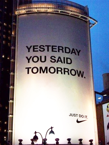 Yesterday you said tomorrow nike